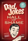 Dad Jokes: Hall of Shame: | Best Dad Jokes | Gifts For Dad | 1,000 of the Best Ever Worst Jokes Cover Image