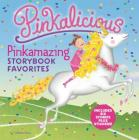 Pinkalicious: Pinkamazing Storybook Favorites: Includes 6 Stories Plus Stickers! Cover Image