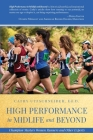 High Performance in Midlife and Beyond: Champion Masters Women Runners and Other Experts Cover Image