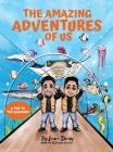 The Amazing Adventures of Us: A Trip to the Aquarium Cover Image