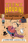 Teeny Houdini #1: The Disappearing Act Cover Image