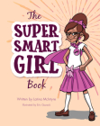 The Super Smart Girl Book Cover Image