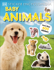 Sticker Encyclopedia Baby Animals: More Than 600 Stickers (Sticker Encyclopedias) Cover Image