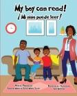 My boy can read!: ¡Mi niño puede leer! Cover Image