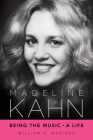 Madeline Kahn: Being the Music, a Life Cover Image