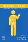 Parkinson's Disease: A Multidisciplinary Guide to Management Cover Image