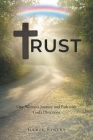 Trust: One Women's Journey and Path with God's Directions Cover Image