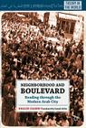Neighborhood and Boulevard: Reading Through the Modern Arab City (Theory in the World) Cover Image