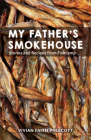 My Father's Smokehouse: Stories and Recipes from Fishcamp Cover Image