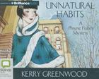 Unnatural Habits (Phryne Fisher Mysteries (Audio) #19) Cover Image