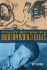 Woody Guthrie's Modern World Blues (American Popular Music #3) Cover Image