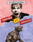 Vampires vs. Werewolves Cover Image
