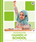 Manners at School (Manners Matter) Cover Image