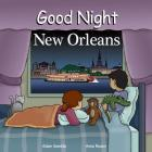 Good Night New Orleans (Good Night Our World) Cover Image