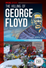 The Killing of George Floyd (Special Reports) Cover Image