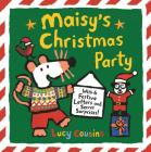 Maisy's Christmas Party: With 6 Festive Letters and Secret Surprises! Cover Image