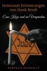 Holocaust Erinnerungen von Hank Brodt: Eine Kerze und ein Versprechen Cover Image