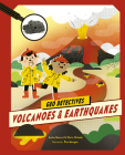 Volcanoes and Earthquakes (Geo Detectives) Cover Image