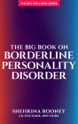 The Big Book on Borderline Personality Disorder Cover Image