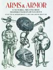 Arms and Armor: A Pictorial Archive from Nineteenth-Century Sources (Dover Pictorial Archive) Cover Image