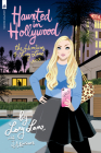 Haunted in Hollywood: The Adventures of Loey Lane Cover Image