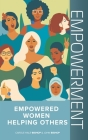 Empowerment: Empowered Women Helping Others Cover Image