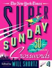 The New York Times Super Sunday Crosswords Volume 4: 50 Sunday Puzzles Cover Image