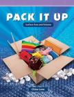 Pack It Up: Surface Area and Volume (Mathematics Readers) Cover Image