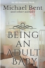 Being an Adult baby...: Articles on being an adult baby Cover Image