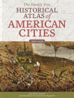 The Family Tree Historical Atlas of American Cities Cover Image