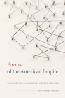 Poems of the American Empire: The Lyric Form in the Long Twentieth Century (New American Canon) Cover Image