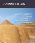 What Future Human Continue Development Research (Social Science) Cover Image