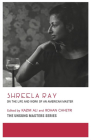 Shreela Ray: On the Life and Work of an American Master Cover Image