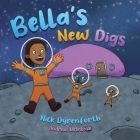 Bella's New Digs Cover Image