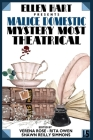 Ellen Hart Presents Malice Domestic 15: Mystery Most Theatrical Cover Image