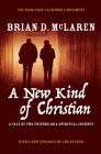 A New Kind of Christian: A Tale of Two Friends on a Spiritual Journey (New Kind of Christian Trilogy #1) Cover Image