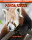 Panda rosso: Immagini incredibili e fatti divertenti per i bambini Cover Image