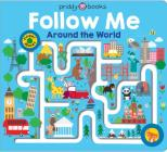 Maze Book: Follow Me Around the World (Finger Mazes) Cover Image