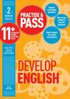 Practise & Pass 11+ Level Two: Develop English Cover Image