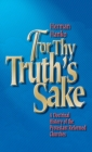 For Thy Truth's Sake: A Doctrinal History of the Protestant Reformed Churches Cover Image