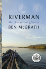 Riverman: An American Odyssey Cover Image