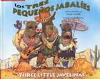 Los Tres Pequenos Jabalies / The Three Little Javelinas Cover Image