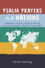 Psalm Prayers for the Nations: Engage Your Family with 40 Scripture-Based Prayers Cover Image