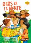 Osos En La Mente (Bears on the Brain) (Science Solves It (Spanish)) Cover Image