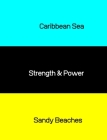 Caribbean Sea, Strength & Power, Sandy Beaches: Composition Notebook Cover Image