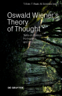 Oswald Wiener's Theory of Thought: Talks on Poetics, Formalisms, and Introspection Cover Image