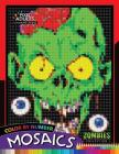 Color by Number Mosaics: Zombie Collection Pixel for Adults Stress Relieving Design Puzzle Quest Cover Image