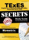 TExES (193) English as a Second Language (ESL)/Generalist EC-6 Exam Secrets: TExES Test Review for the Texas Examinations of Educator Standards Cover Image