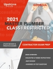 2021 Georgia Master Plumber Class I Restricted Contractor Exam Prep: Study Review & Practice Exams Cover Image