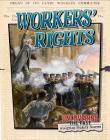 Workers' Rights (Uncovering the Past: Analyzing Primary Sources) Cover Image